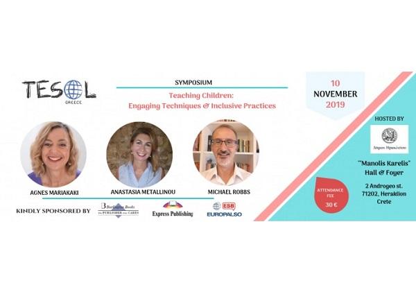 """TESOL Greece Symposium 2019 – """"Teaching Children: Engaging Techniques & Inclusive Practices"""", Crete, 10/11"""